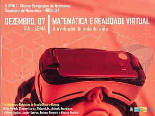 II OPMAT - Matemática e Realidade Virtual: A Evolução da Sala de Aula