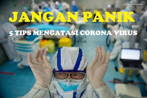 5 Tips Mencegah Penularan Virus Corona