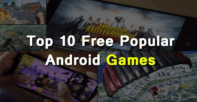 best android games, top free games list, popular android games, high rating androd games