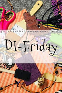 Your Best Halloween Ever, DI-Friday, Halloween DIY craft projects