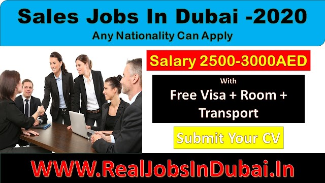 Sales Jobs In Dubai -2020 |Any Nationality Can Apply