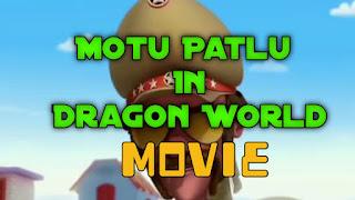 Motu patlu: Motu Patlu in the Dragon World Cartoon Movie Watch and Download