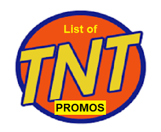 List of TNT Promos