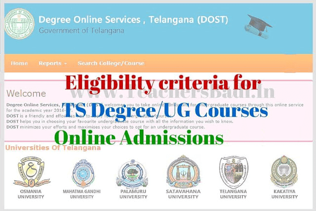 Eligibility criteria for TS Degree/UG Online Admissions 2017, DOST