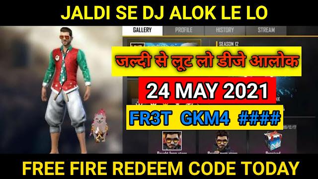 Free Fire Redeem Code Today 24th May, 2021 | DJ ALOK Redeem Code Free Fire