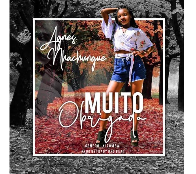 Agnes Nhachungue - Muito Obrigada (Kizomba) [Download]