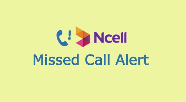 Ncell Missed Call Alert