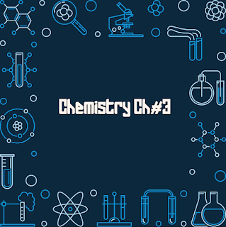 FSC Chemistry Chapter 3 | 1st Year