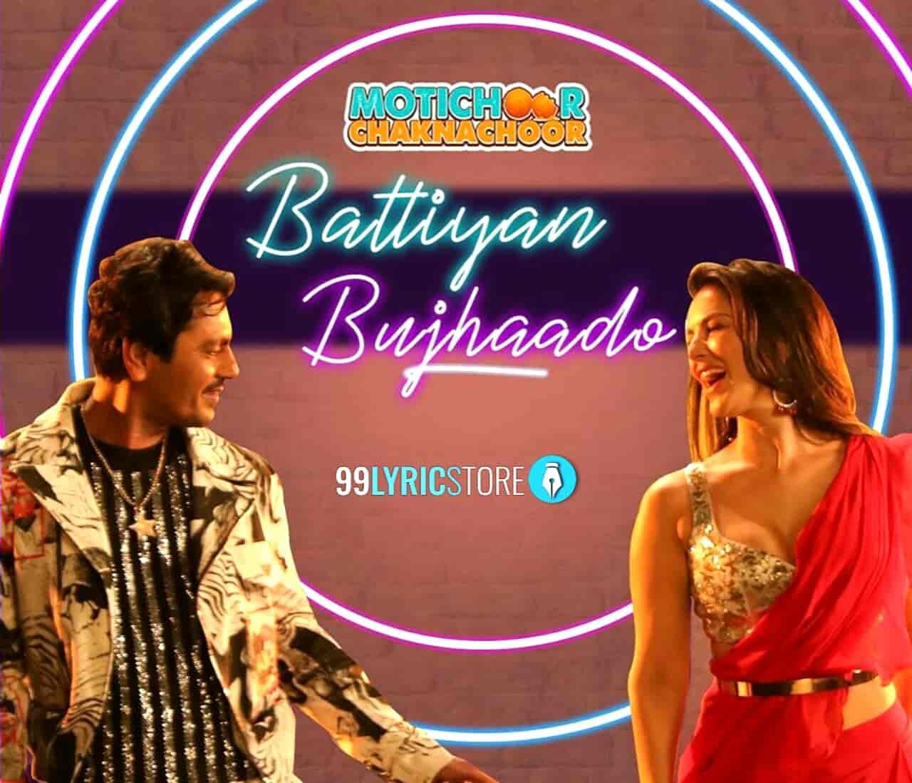 Battiyan Bujhaado Motichoor Chaknachoor Song Images