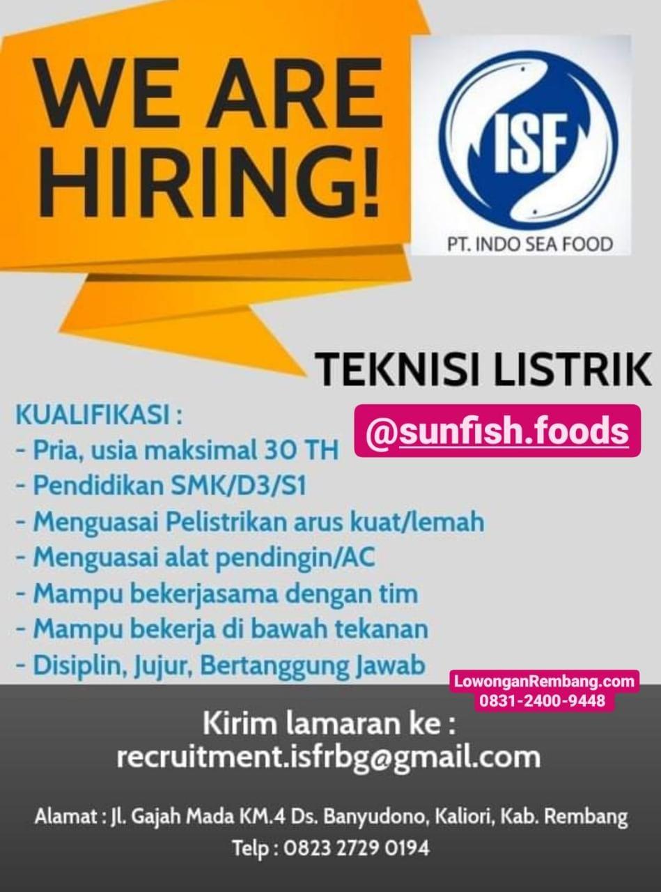 BURUAN Lamar Lowongan Kerja Posisi Teknisi Listrik Pabrik PT Indo Sea Food Banyudono Kaliori Rembang