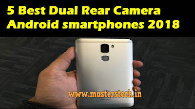 Dual Rear Camera Android smartphones 2018