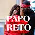 Antuerpio Rolla Feat. Tchbolito e Babo - Papo Reto