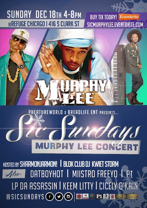 Grammy Award Winning Artist, Murphy Lee in Chicago on Dec 18th for 'SIC Sundays' Event