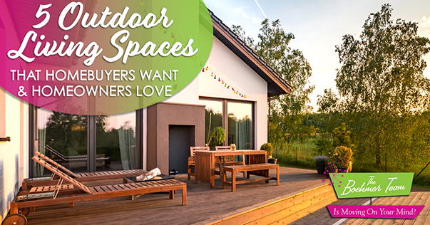 Outdoor Living Spaces Homebuyers Want