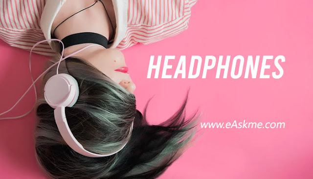 Headphones: 5 Must-Have Music Gadgets For Music Lovers: eAskme