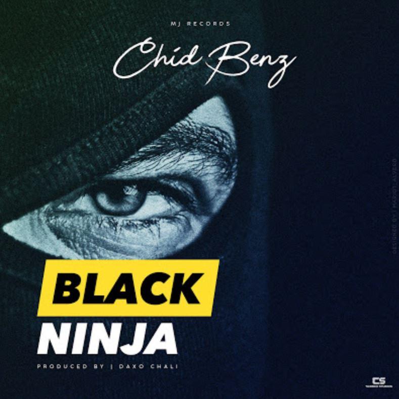 Chid Benz – Black Ninja
