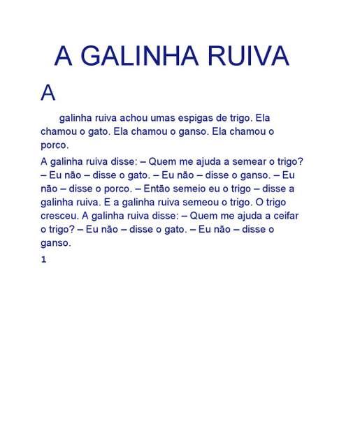 Texto: A Galinha Ruiva.