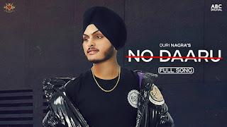 Lyricsaavn presents No daaru song released by Royal Music Gang & sung by Guri Nagra. No daaru lyrics penned by Navu Lehliwala & music given by Prit