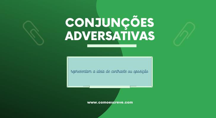 Conjunções adversativas