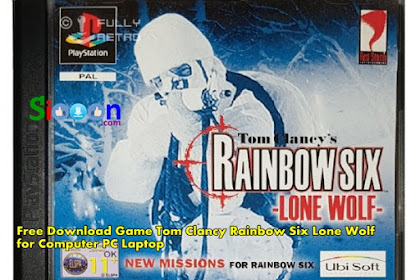 Get Free Download Game Tom Clancy Rainbow Six Lone Wolf for Computer PC Laptop