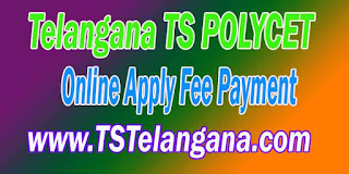 Telangana TS POLYCET 2017 TSPOLYCET Online Apply Fee Payment
