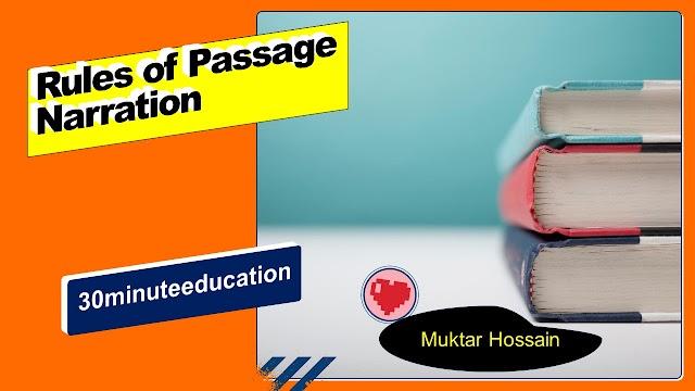 Rules of Passage Narration | Narration এর সহজ নিয়ম  | JSC,SSC,HSC Narration | Passage Narration Exercise | 30minuteeducation