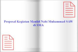 contoh proposal pengajuan dana kegiatan maulid nabi muhammad SAW di sekolah