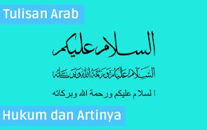 Tulisan Arab Assalamu'alaikum & Wa'alaikumussalam serta Artinya