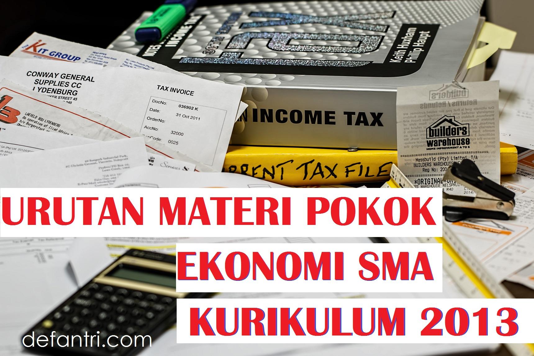 Urutan Materi Pokok Pembelajaran Ekonomi SMA Kurikulum 2013