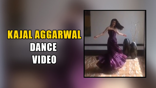 Kajal Aggarwal Dance Video