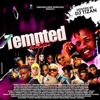 MIXTAPE: Dj Tizan - Tempted Mixtape