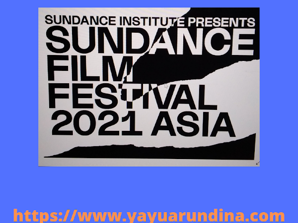 Dukung Sundance Film Festival:  Go International-kan Industri Film Indonesia Secara Virtual