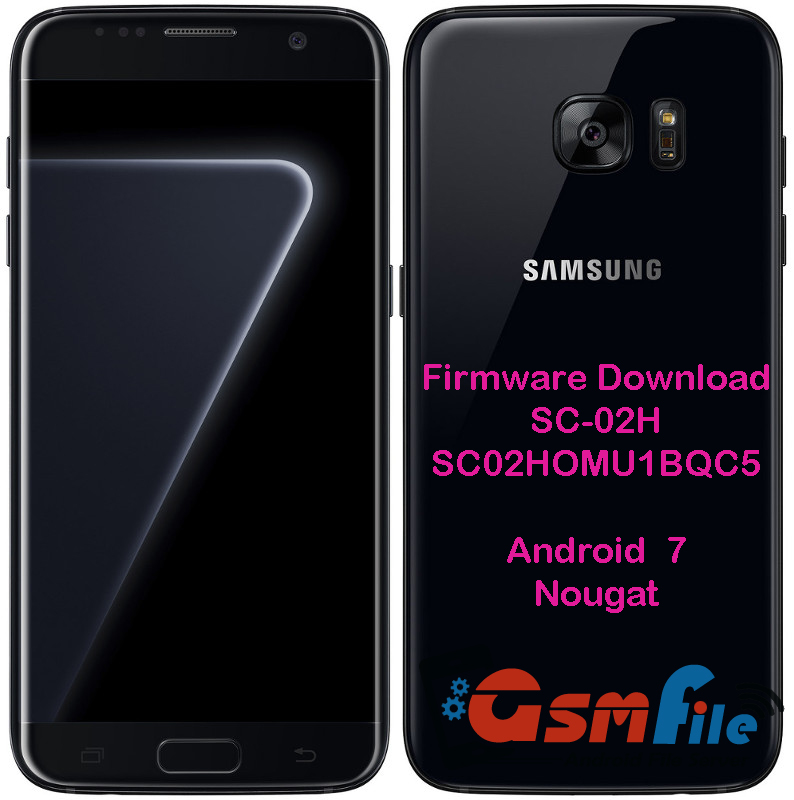 Download Firmware Samsung Galaxy S7 Edge Sc 02H | Ritchie