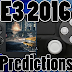 PS4 and PS Vita E3 2016 Predictions (Playstation E3 2016 Predictions)