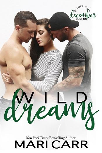 Wild Dreams by Mari Carr