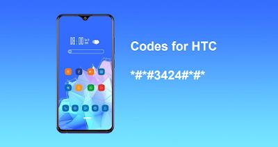 أكواد و رموز هواتف إتش تي سي Codes for HTC  جميع أكواد هواتف إتش تي سي HTC جميع أكواد المخفية في هواتف إتش تي سي HTC  رموز موبايل إتش تي سي Codes for HTC