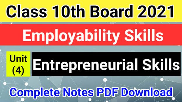 Entrepreneurial Skills Class 10 Notes PDF