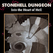 Stonehell Dungeon: Into the Heart of Hell On Sale Now