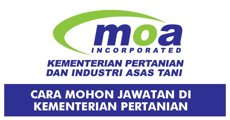 Cara Mohon Jawatan di Kementerian Pertanian dan Industri Asas Tani MOA