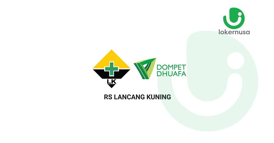 Lowongan Kerja RS Lancang Kuning Dompet Dhuafa