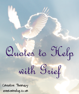 Quotes to Help with Grief