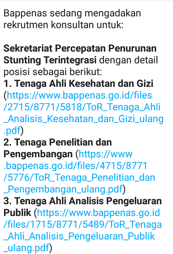 Bappenas sedang mengadakan rekrutmen konsultan untuk:    *Sekretariat Percepatan Penurunan Stunting Terintegrasi* dengan detail posisi sebagai berikut:  *1. Tenaga Ahli Kesehatan dan Gizi*