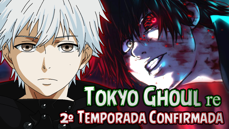 Tokyo Ghoul re – 2º Temporada Confirmada