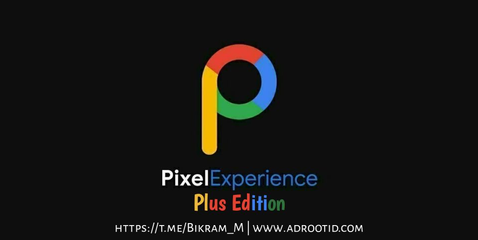 Pixel Experince Plus Edition Redmi 4X