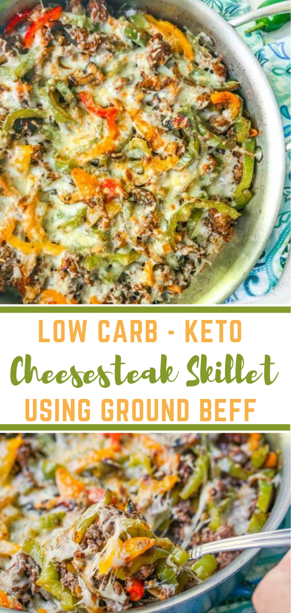 Low Carb Cheesesteak Skillet using Ground Beef #lowcarb #diet #healthyrecipes #beef #paleo