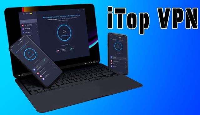 تطبيق iTop VPN المجاني