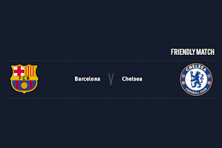 Match Preview Barcelona v Chelsea Friendly Match