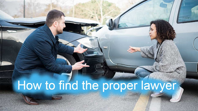 How to find the proper lawyer