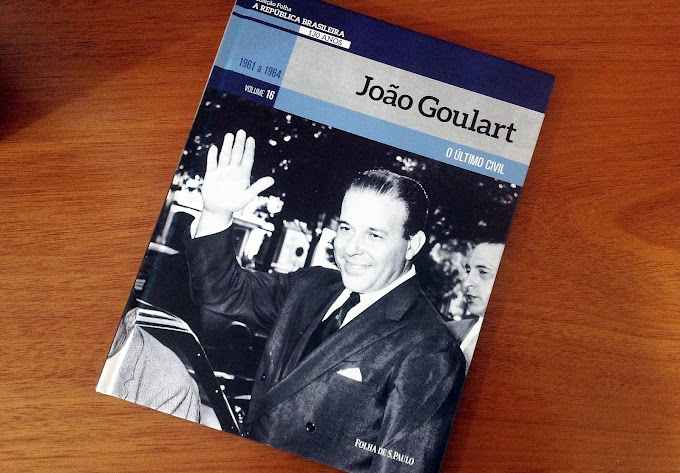 [RESENHA #718] COLEÇÃO FOLHA A REPÚBLICA BRASILEIRA 130 ANOS - VOL. 16: JOÃO GOULART