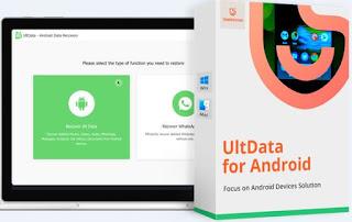 أداة, قوية, وموثوقة, لإعادة, وإسترجاع, جميع, الملفات, المحذوفة, من, الاندرويد, UltData ,for ,Android